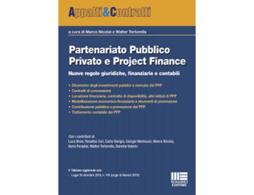 Partenariato Pubblico Privato e Project Finance – Le novità giuridiche, finanziarie e contabili